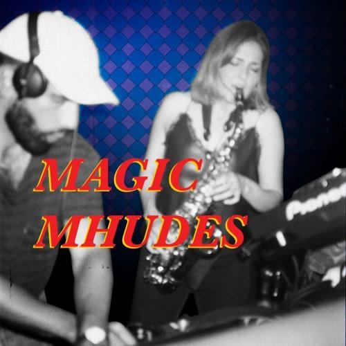 Magic Mhudes