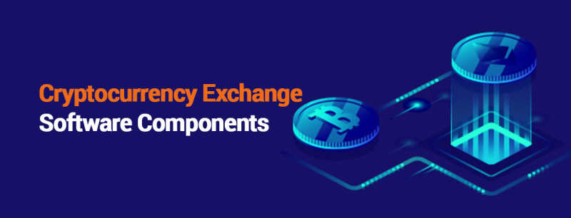 Cryptocurrency exchange software components