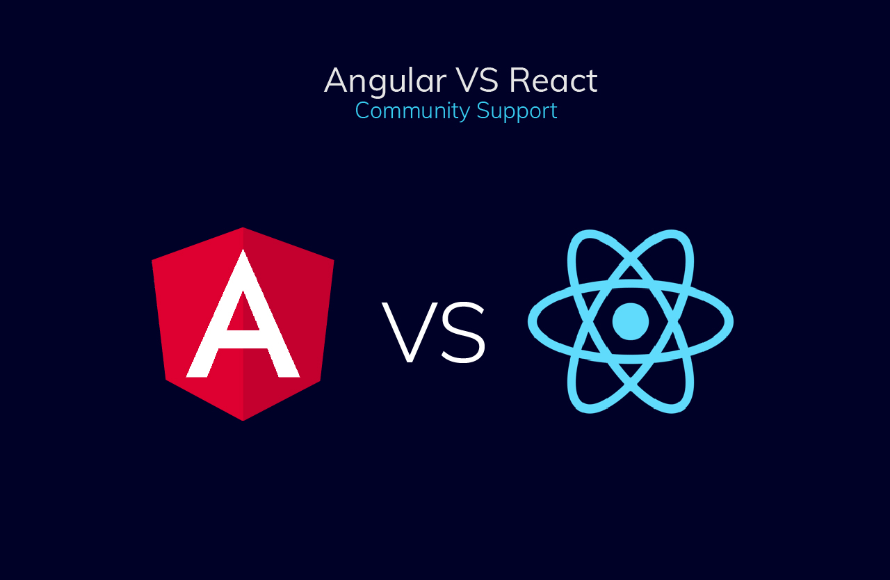 Angular vs React Community Support