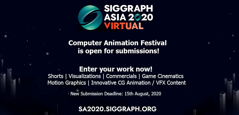 SIGGRAPH Asia 2020 Computer Animation Festival Submission Deadline Extended To 15 August 2020