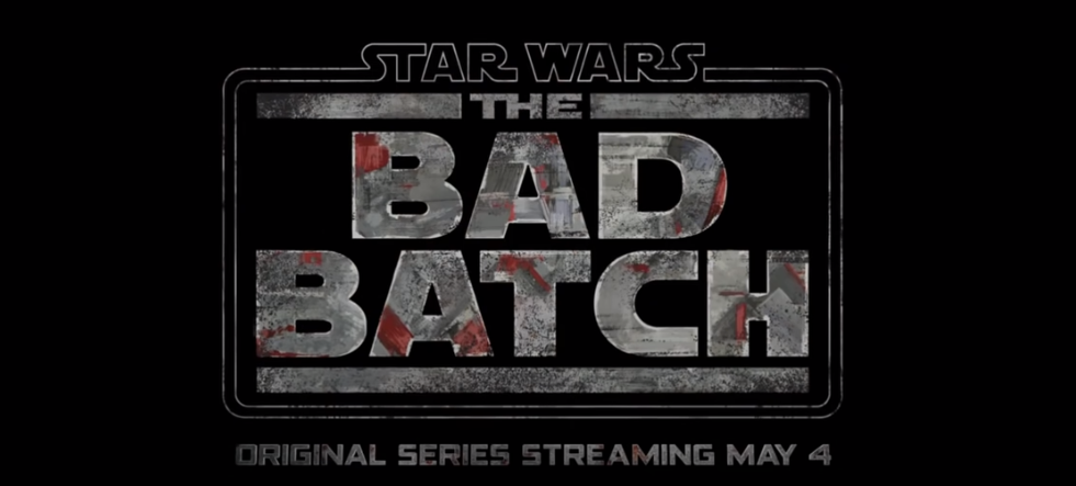 Star Wars: The Bad Batch, An Original Animated Series Launched Exclusively on Disney+