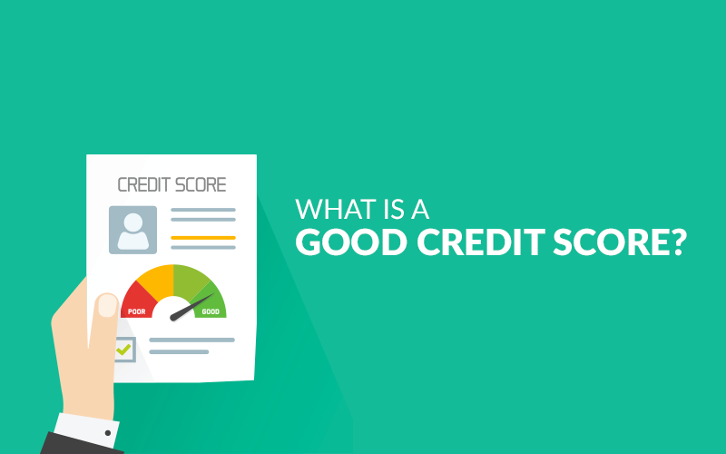 "What Is A ""Good"" Credit Score?"