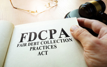 What To Know About The Fair Debt Collection Practices Act (FDCPA)