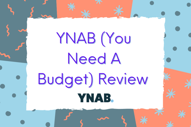 You Need a Budget (YNAB) Review – A Tool to (Finally!) Get You Started
