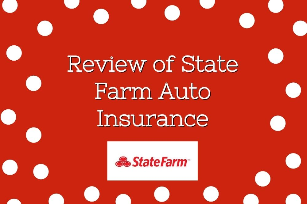 Review Of State Farm Auto Insurance Features Pros Cons And Costs