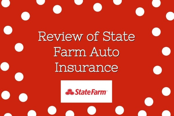 Review of State Farm Auto Insurance