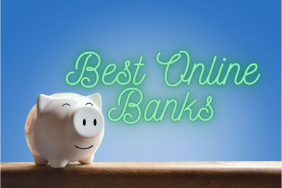 11 Best Online Banks for Savings Accounts