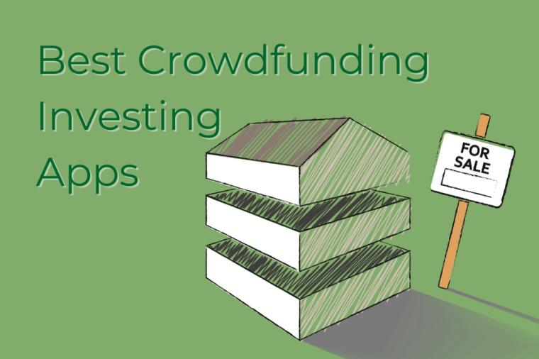 Best Crowdfunding Investing Apps