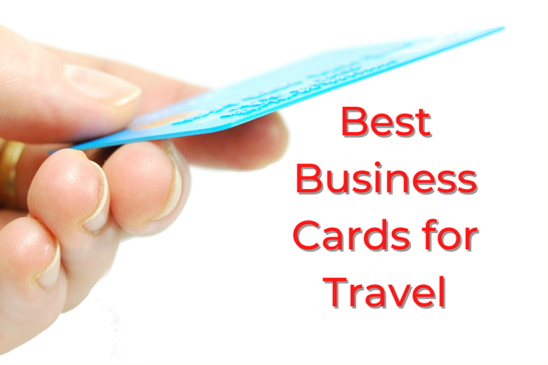 8 Best Business Cards for Travel