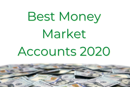 Best Money Market Accounts 2020