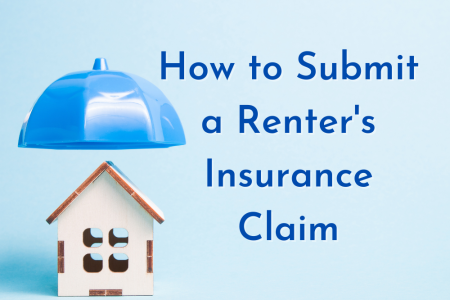 How to Submit a Renter's Insurance Claim