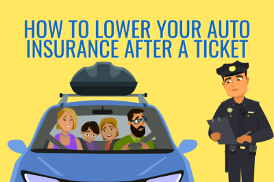 How to Lower Your Car Insurance After a Ticket