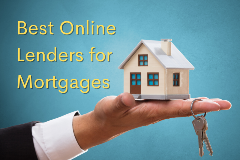 Best Online Lenders for Mortgages