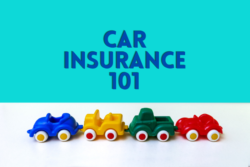 Car Insurance 101: Everything You Need to Know to Purchase the Right Policy