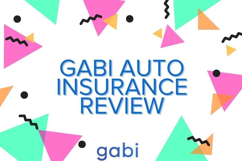 Gabi Auto Insurance My Insurance Quote Experience