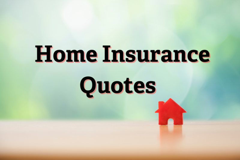 What You Need to Know About Home Insurance Quotes