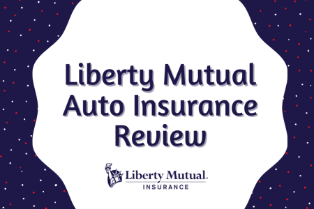 Liberty Mutual Auto Insurance Review
