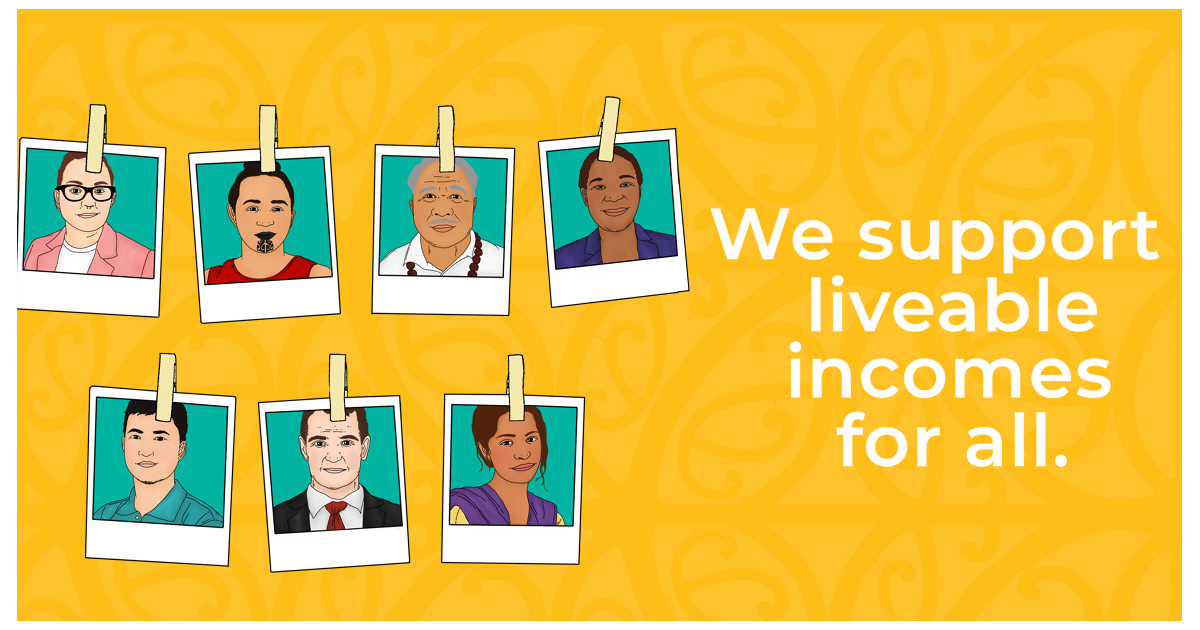 Polaroid pictures of seven diverse folks are in two horizontal lines next to the statement: We support liveable incomes for all, on a bright yellow background with koru designs on it.