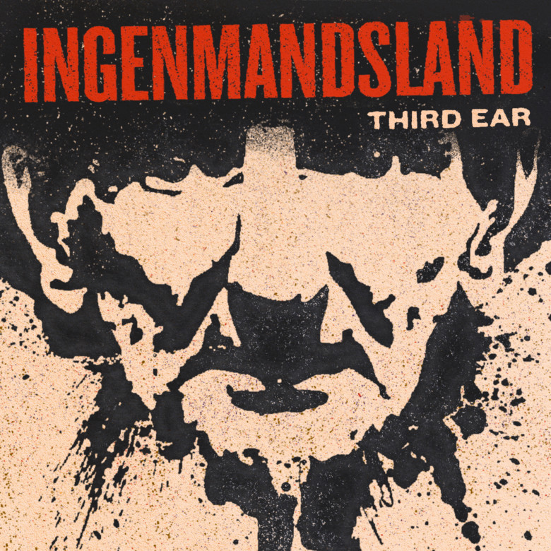 "Third Ear ""Ingenmandsland"""