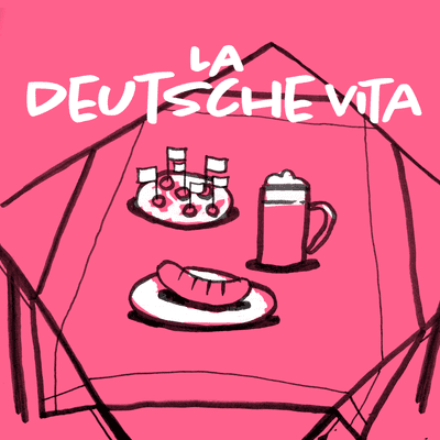 Cover for the podcast La Deutsche vita
