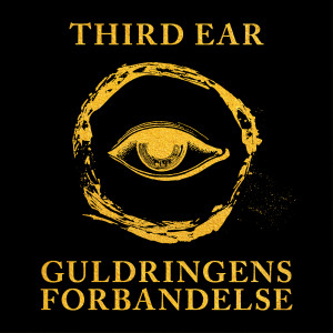 Cover til Third Ear: Guldringens Forbandelse