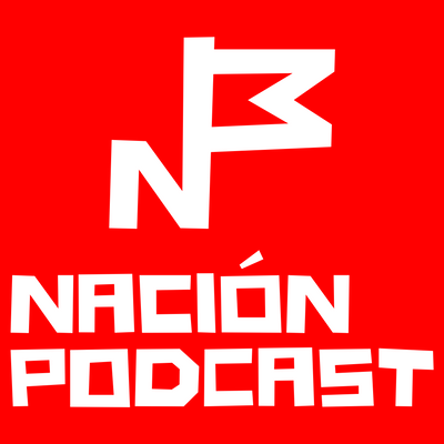 El podcast de Nación Podcast