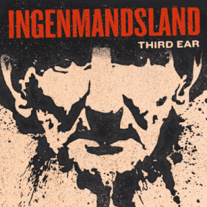 Cover til podcasten af Third Ear: Ingenmandsland