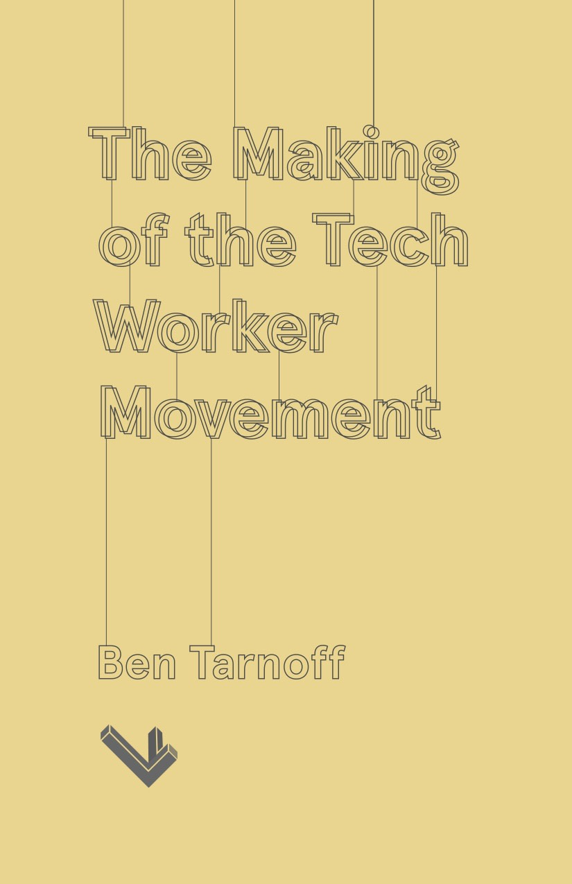 making-of-a-tech-worker-movement-cover