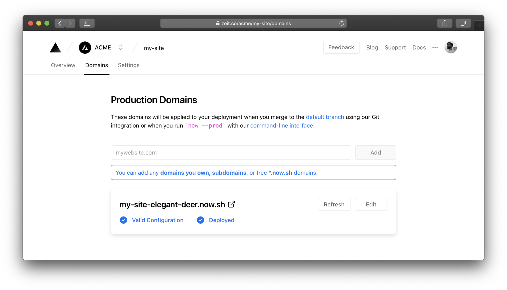 The default production domain is automatically assigned to your deployments.