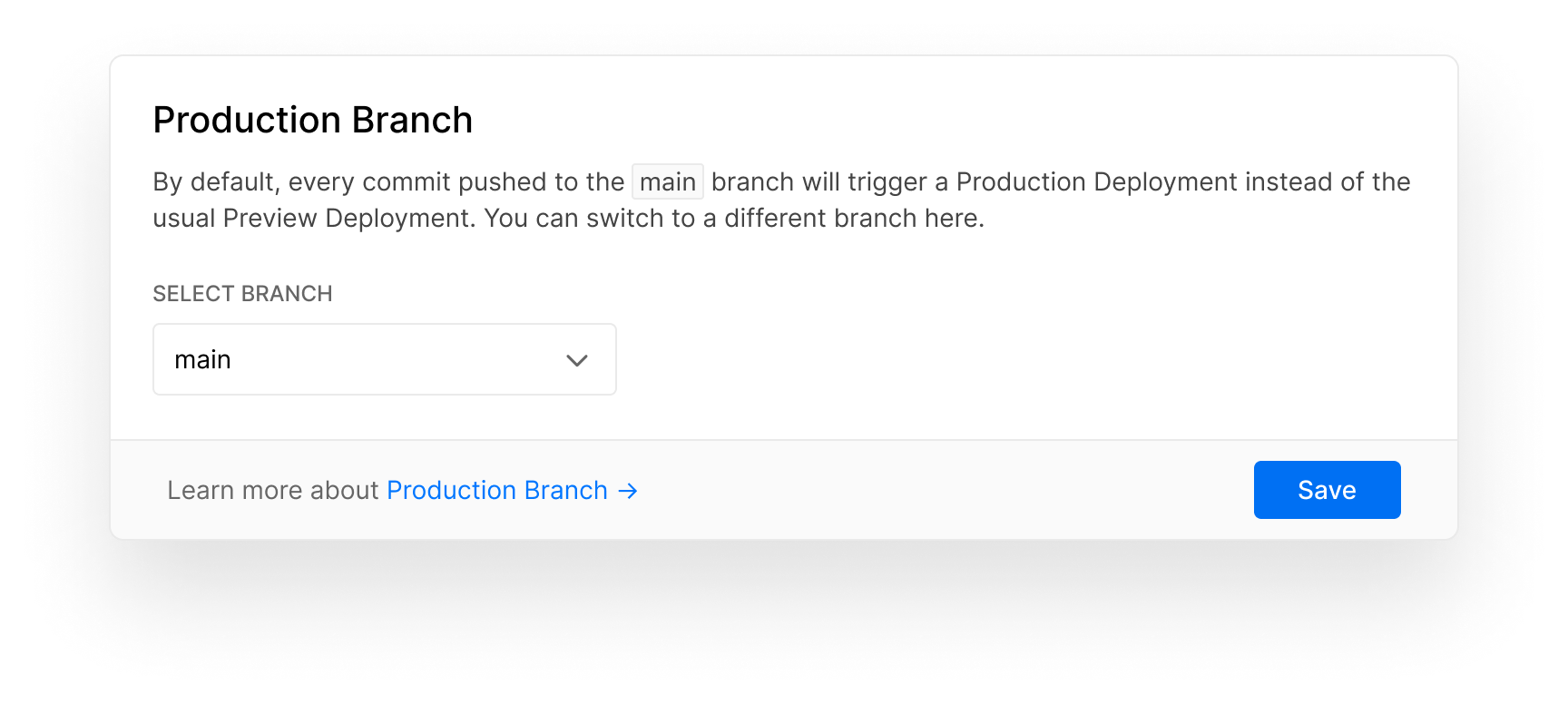 The default Production Branch configuration in the Project Settings.