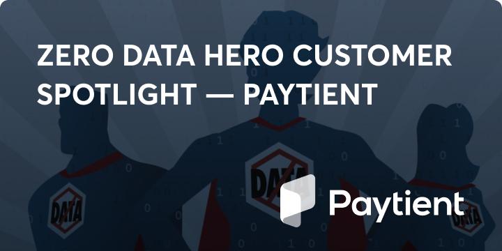 Zero data hero Paytient blog image