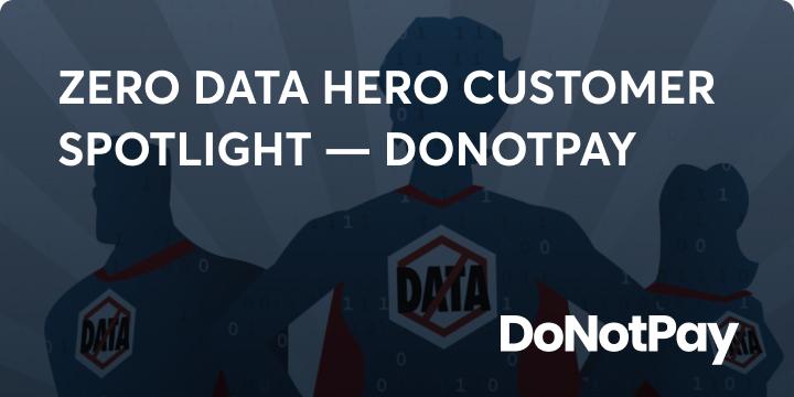 Zero data hero DoNotPay blog image