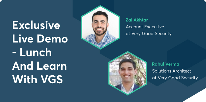 Exclusive Live Demo - Lunch and Learn with VGS header image