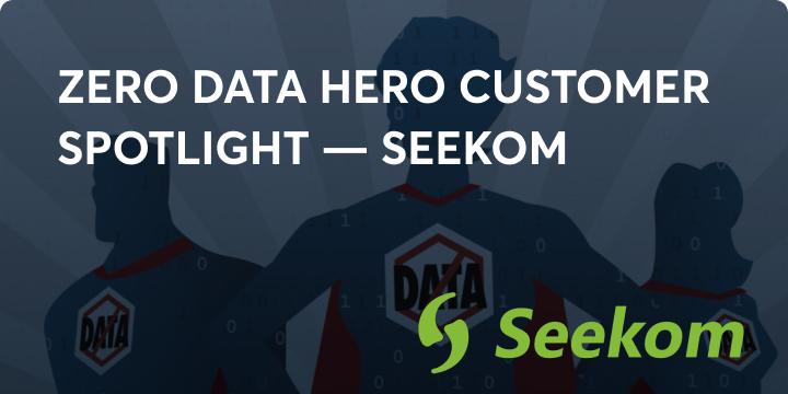 Zero data hero Seekom blog image