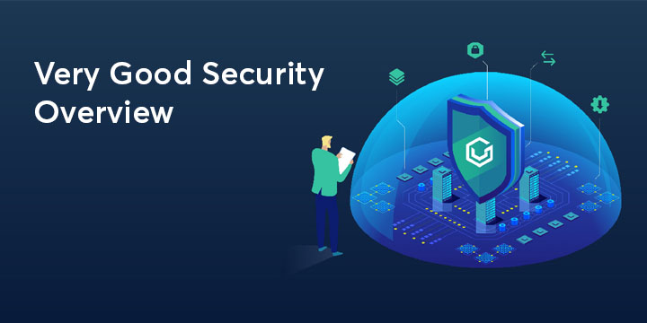 Very Good Security Overview header image