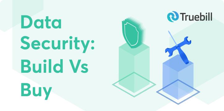 Data Security: Build vs Buy webinar header image