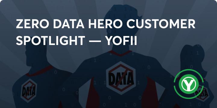 Zero data hero - Yofii image