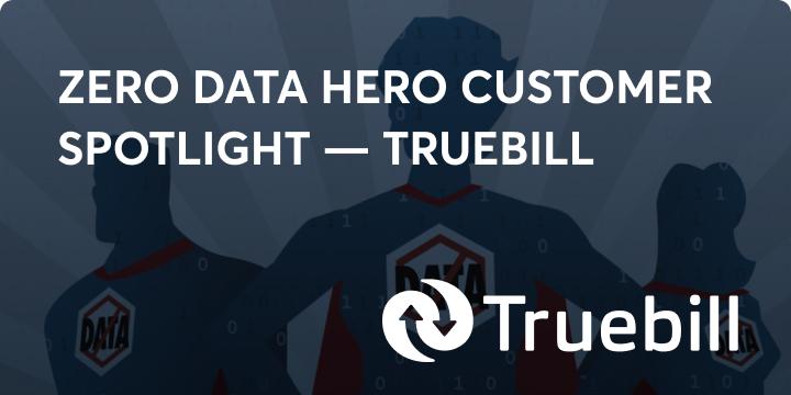 Zero data hero truebill blog image