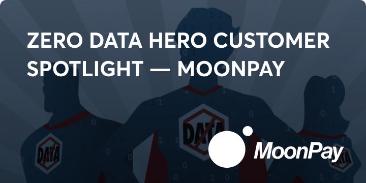 Zero data hero moonpay blog image
