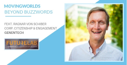 January #BeyondBuzzwords: Social Impact Lessons from Genentech's Futurelab