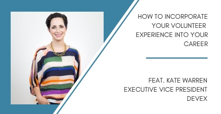 November #GAGA: How to Incorporate Your Volunteer Experience into Your Career with Kate Warren