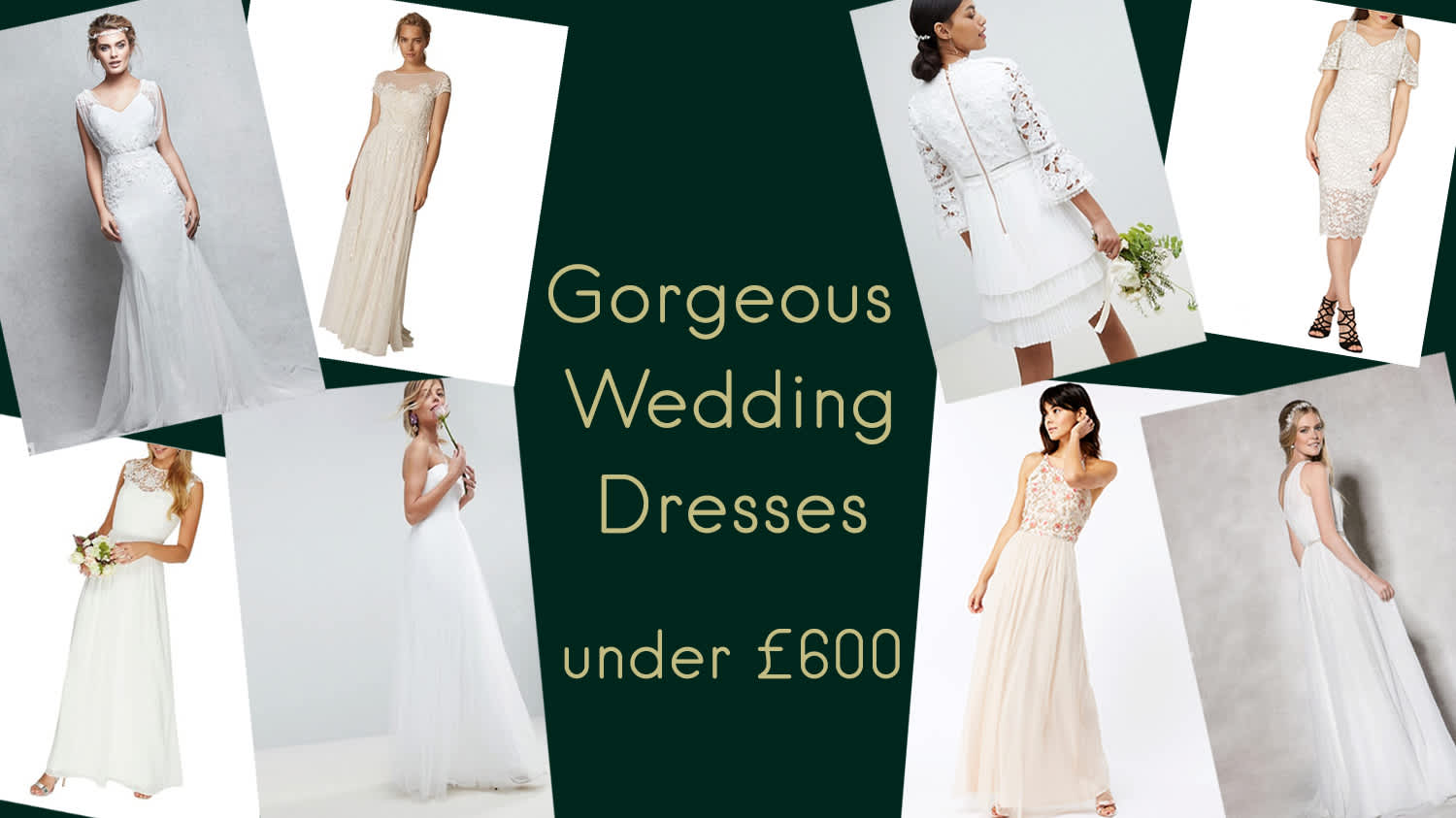 Gorgeous Wedding Dresses under £600