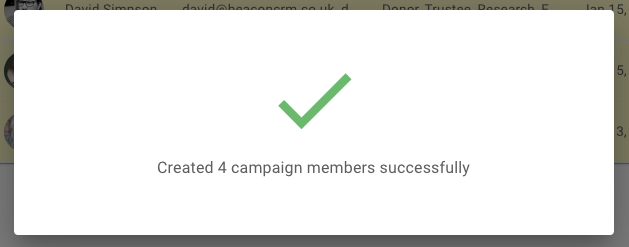 New campaign members successful