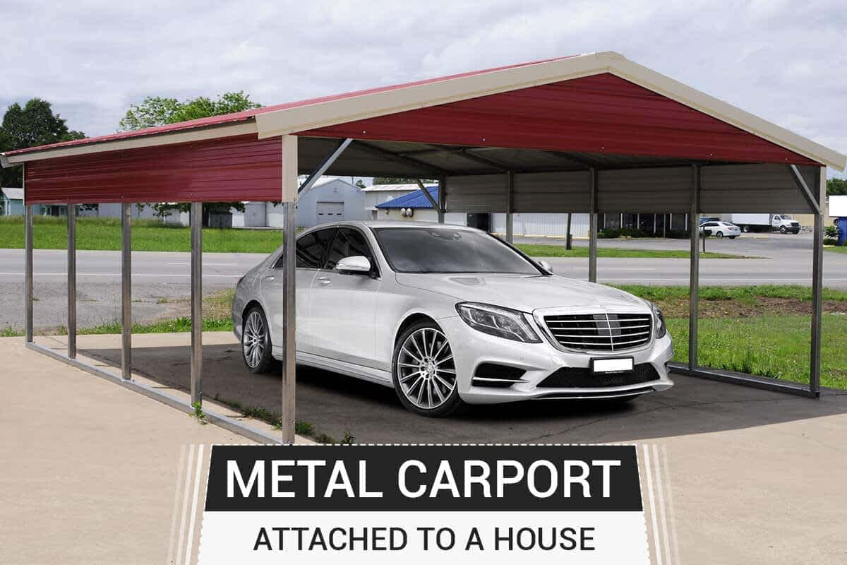Metal Carports Can Be Attached Close To The House Or Structure