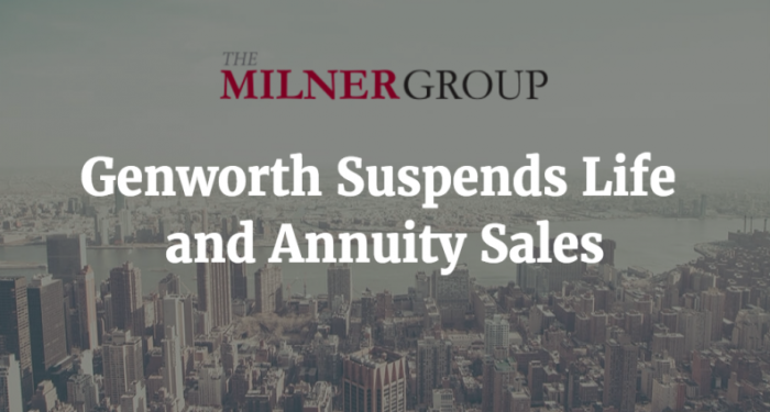 Genworth suspends life and annuity sales