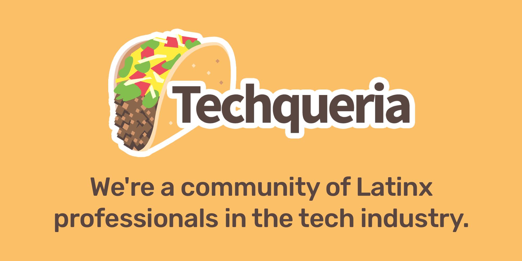 Techqueria banner