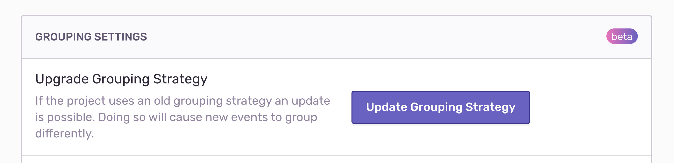 Notification to upgrade grouping strategy, as found in Sentry's grouping settings.