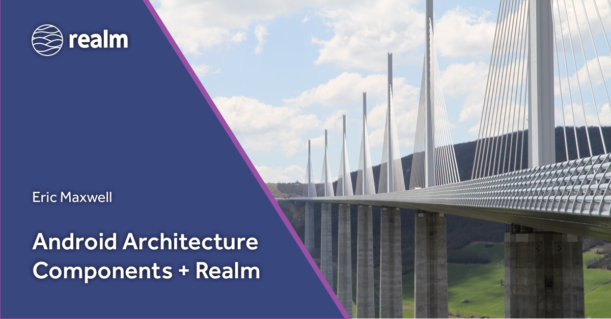 eric-maxwell-android-architecture-components-realm