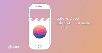 Realm: Create reactive mobile apps in a fraction of the time