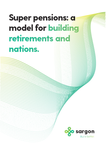 Super pensions: a model for building retirements and nations